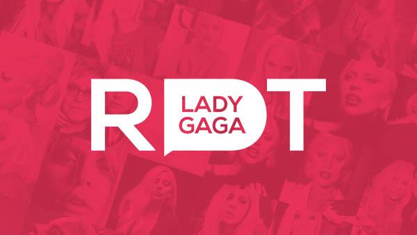 RDT Lady Gaga